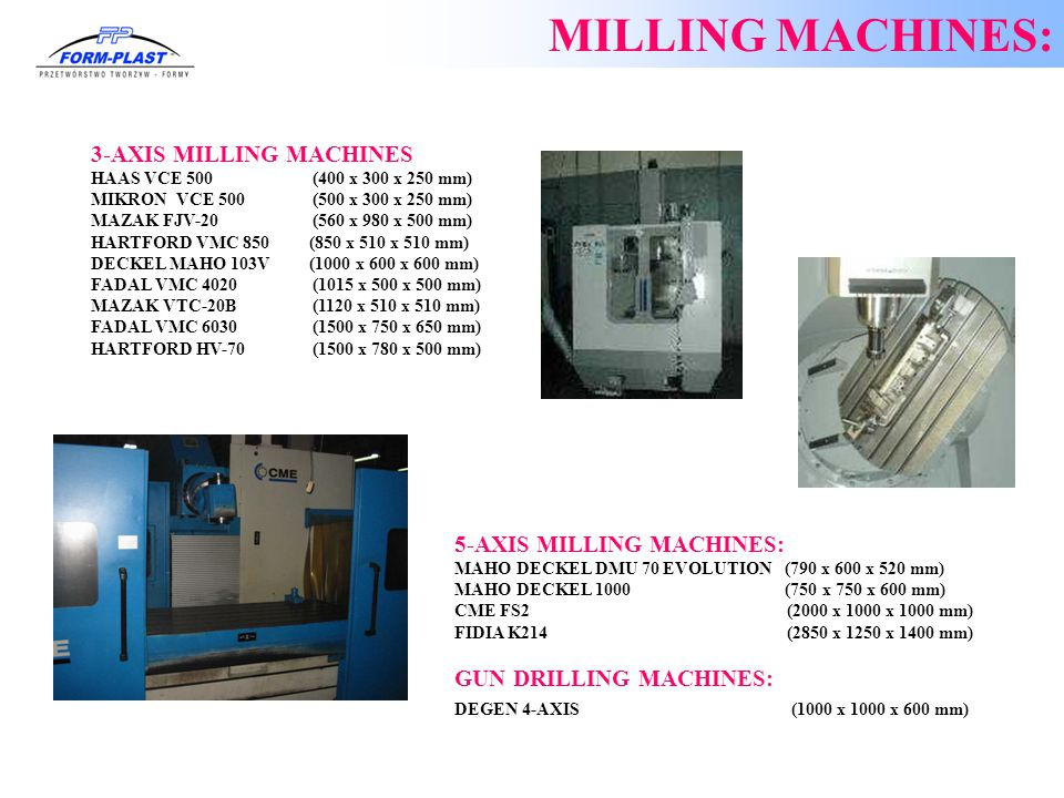 MILLING MACHINES: 3-AXIS MILLING MACHINES: 5-AXIS MILLING MACHINES: