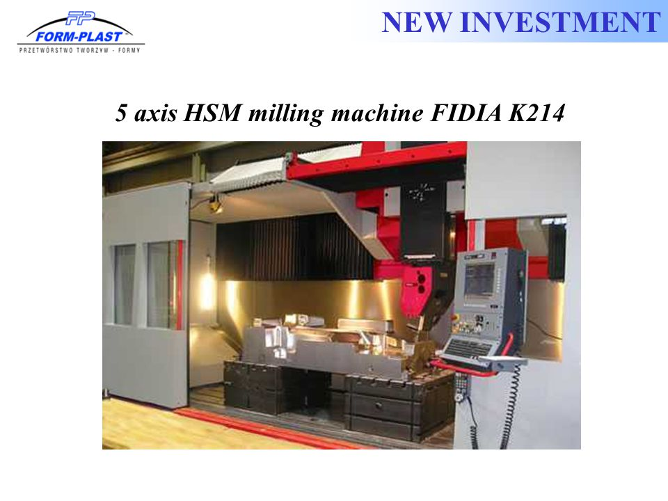 NEW INVESTMENT 5 axis HSM milling machine FIDIA K214