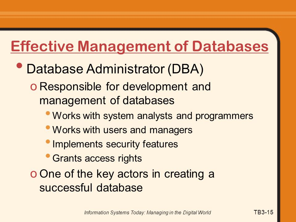 Effective Management of Databases