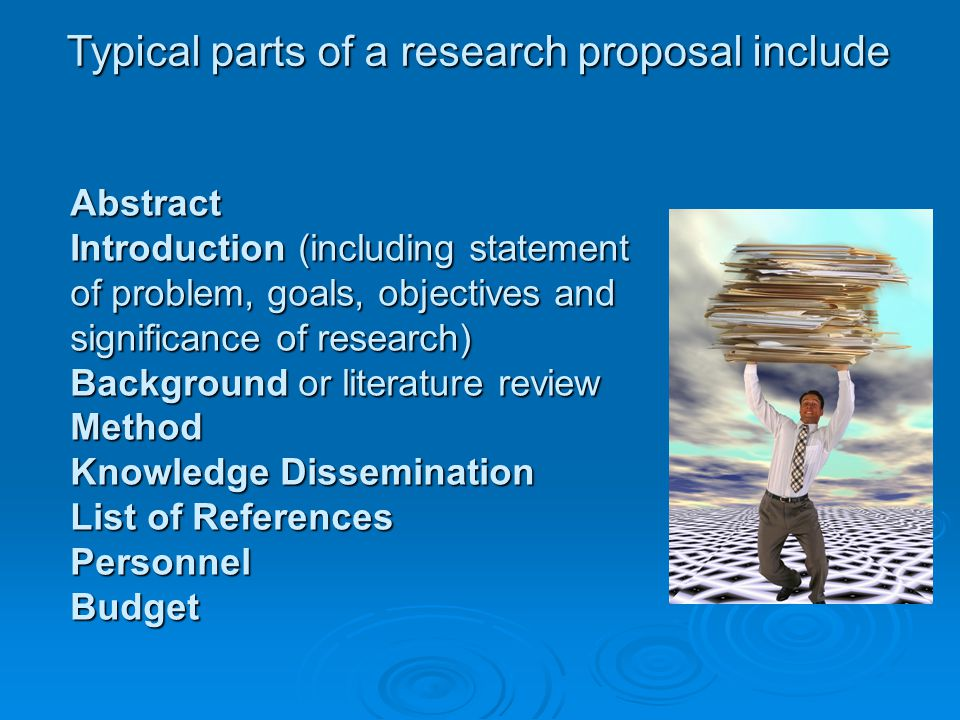 Typical parts of a research proposal include