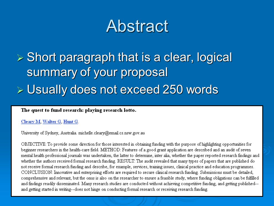 Abstract Short paragraph that is a clear, logical summary of your proposal.