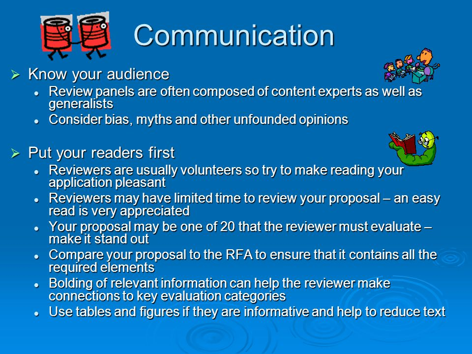 Communication Know your audience Put your readers first
