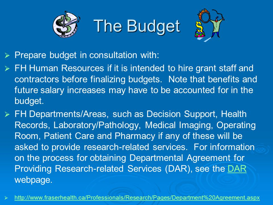 The Budget Prepare budget in consultation with:
