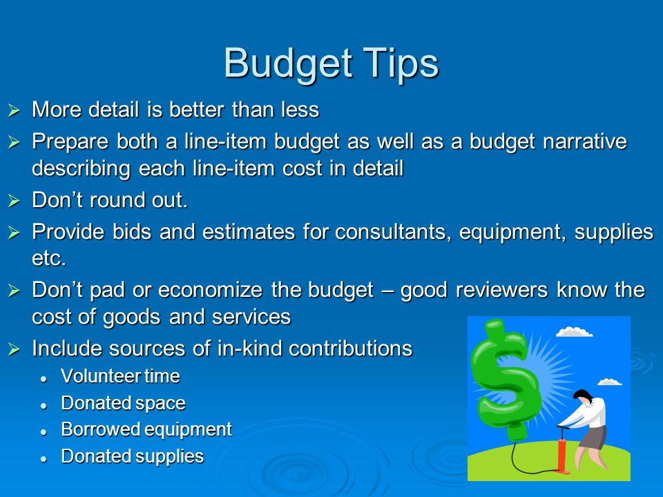 Budget Tips More detail is better than less