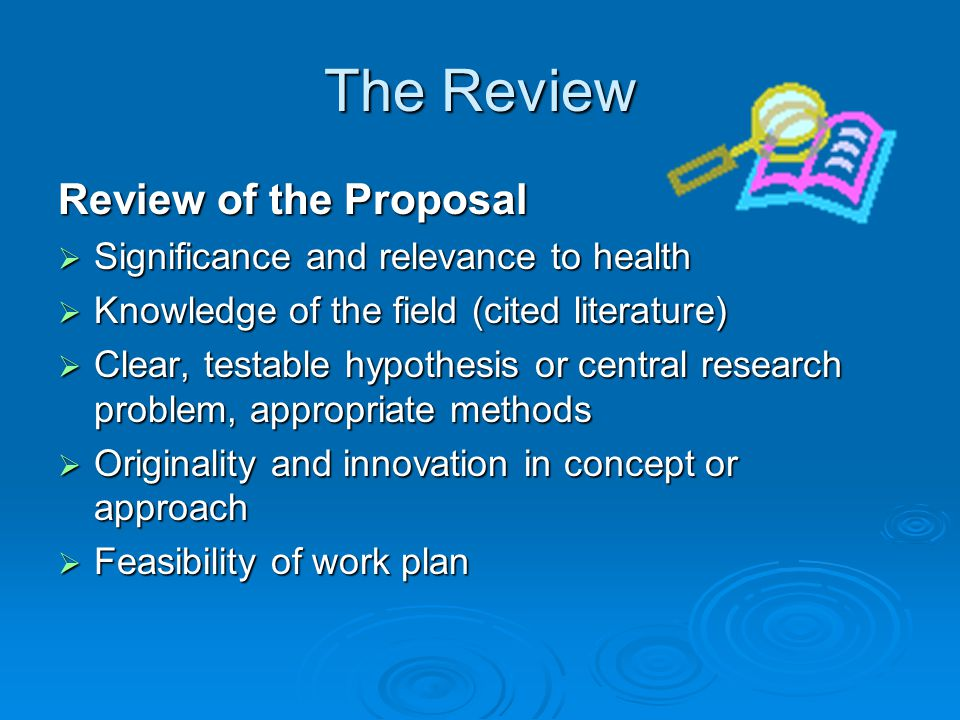The Review Review of the Proposal Significance and relevance to health