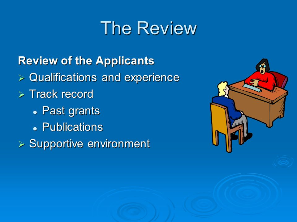 The Review Review of the Applicants Qualifications and experience