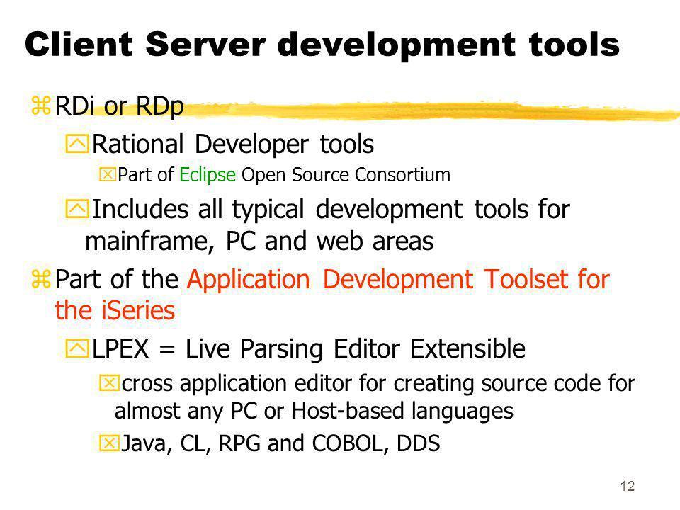 Client Server development tools