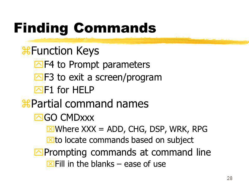 Finding Commands Function Keys Partial command names