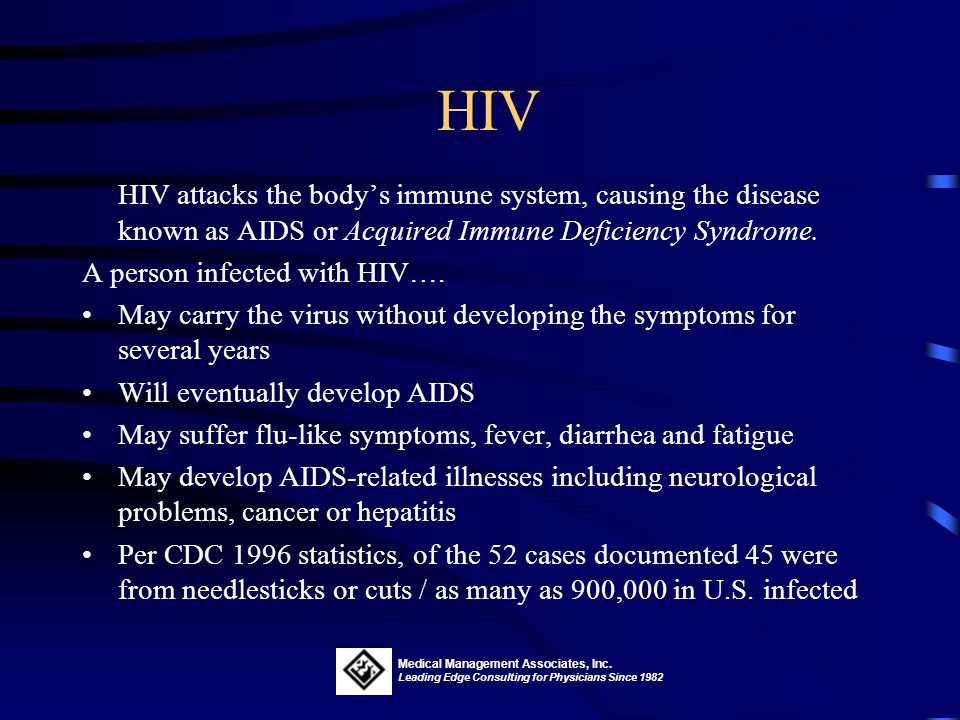 HIV HIV attacks the body's immune system, causing the disease known as AIDS or Acquired Immune Deficiency Syndrome.