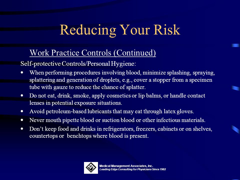 Reducing Your Risk Work Practice Controls (Continued)