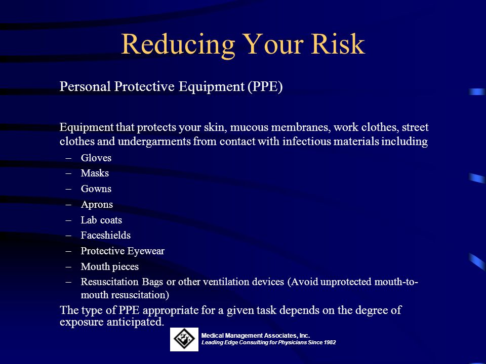 Reducing Your Risk Personal Protective Equipment (PPE)