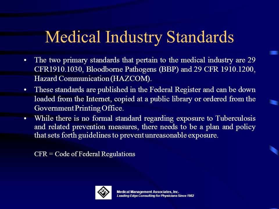 Medical Industry Standards