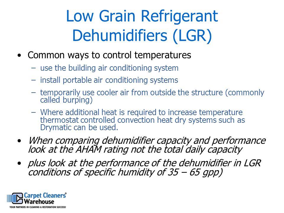 Low Grain Refrigerant Dehumidifiers (LGR)