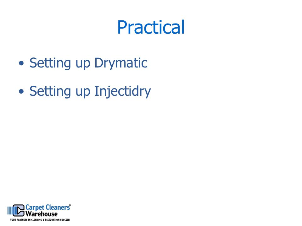 Practical Setting up Drymatic Setting up Injectidry