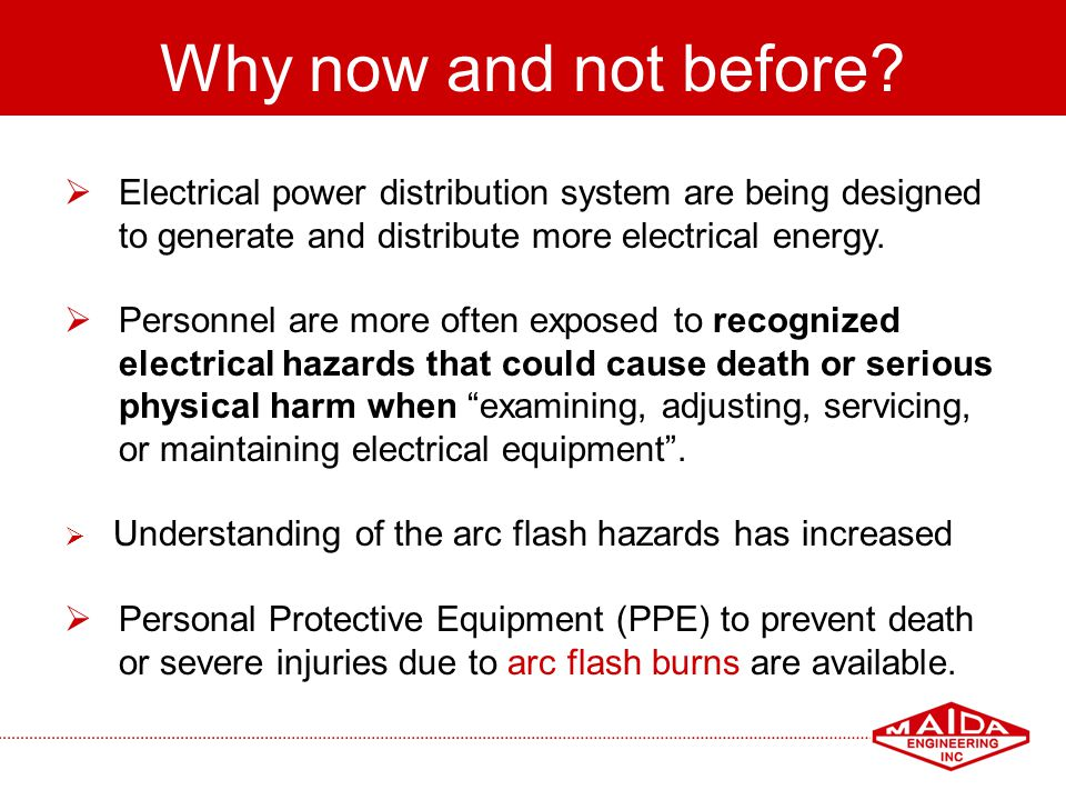 Why now and not before Electrical power distribution system are being designed. to generate and distribute more electrical energy.
