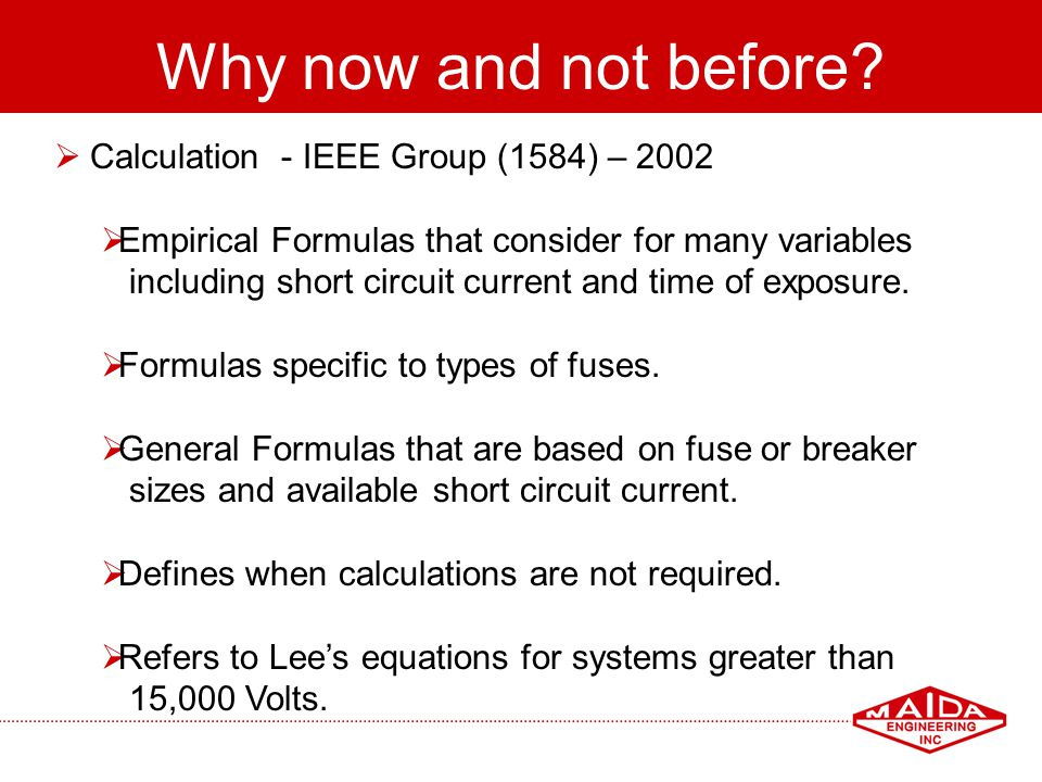 Why now and not before Calculation - IEEE Group (1584) – 2002