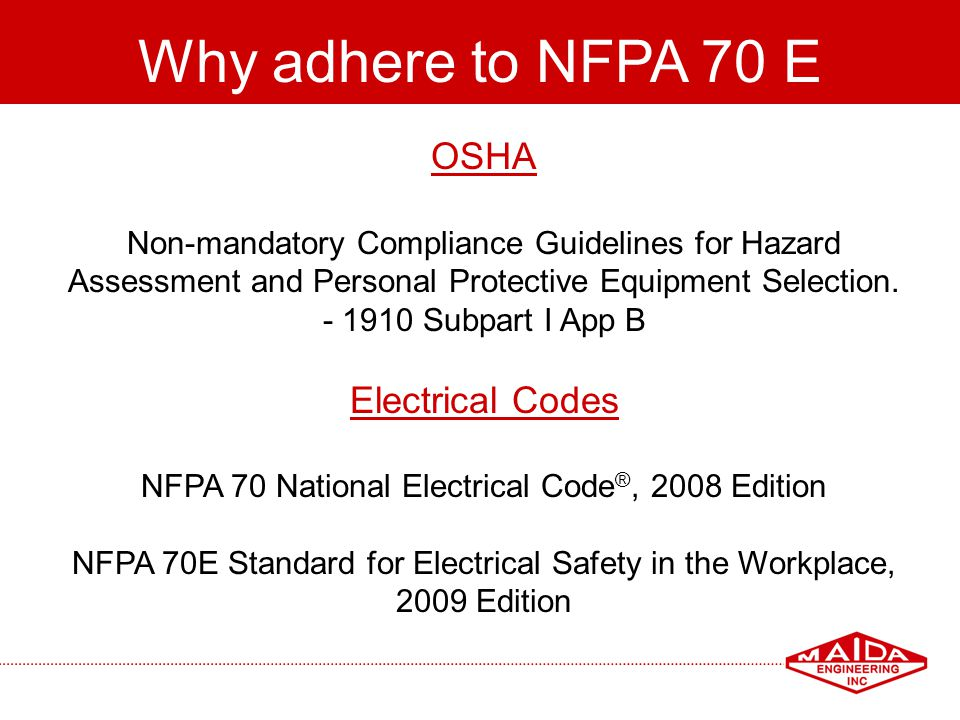 Why adhere to NFPA 70 E OSHA Electrical Codes
