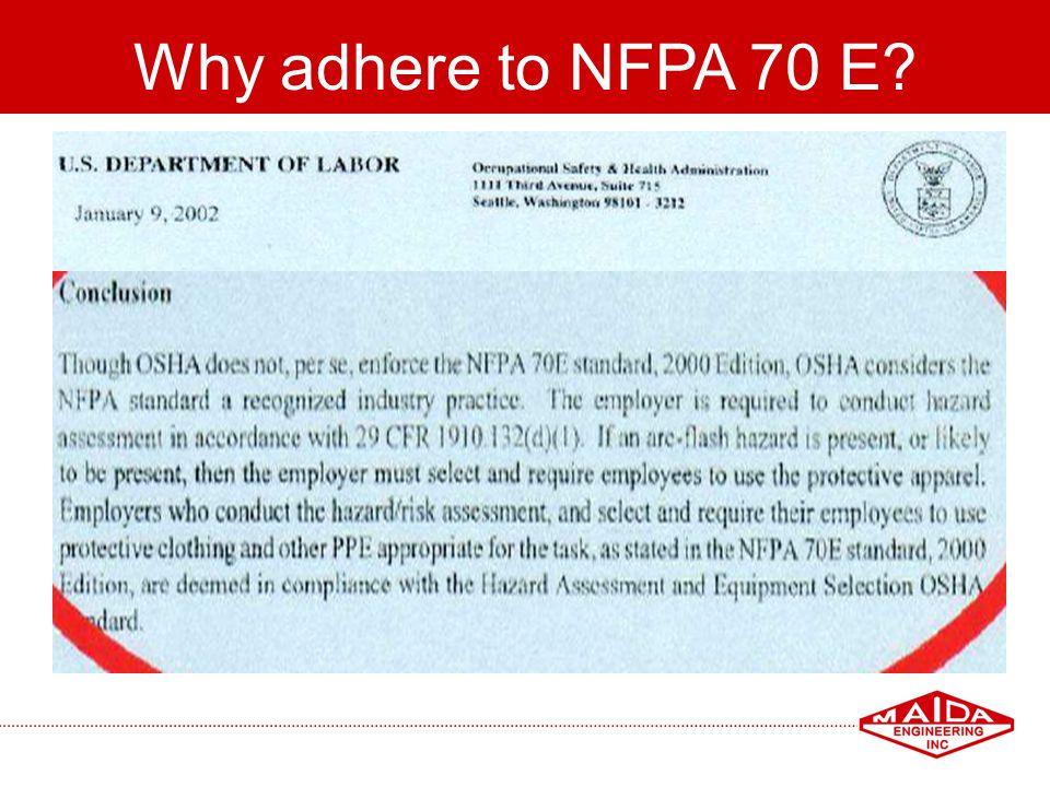 Why adhere to NFPA 70 E