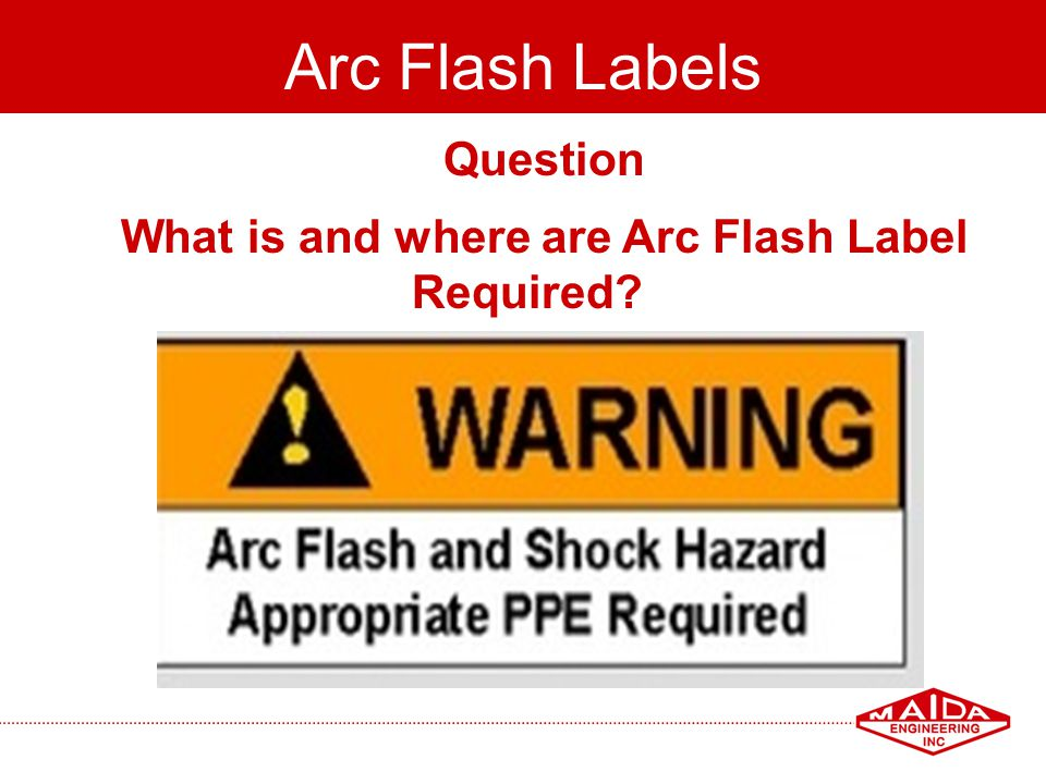 What is and where are Arc Flash Label Required