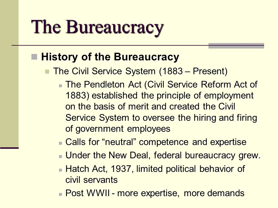 The Bureaucracy History of the Bureaucracy