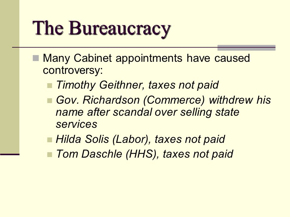 The Bureaucracy Many Cabinet appointments have caused controversy: