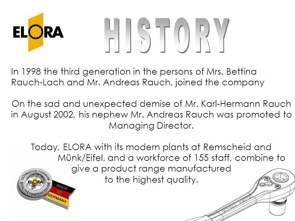 Today, ELORA with its modern plants at Remscheid and