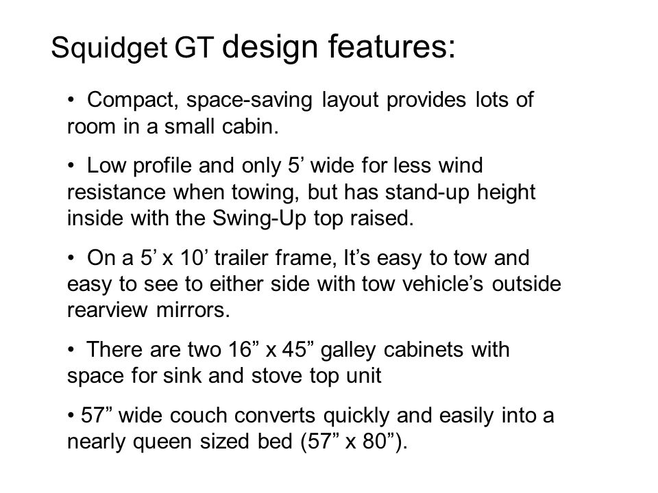 Squidget GT design features: