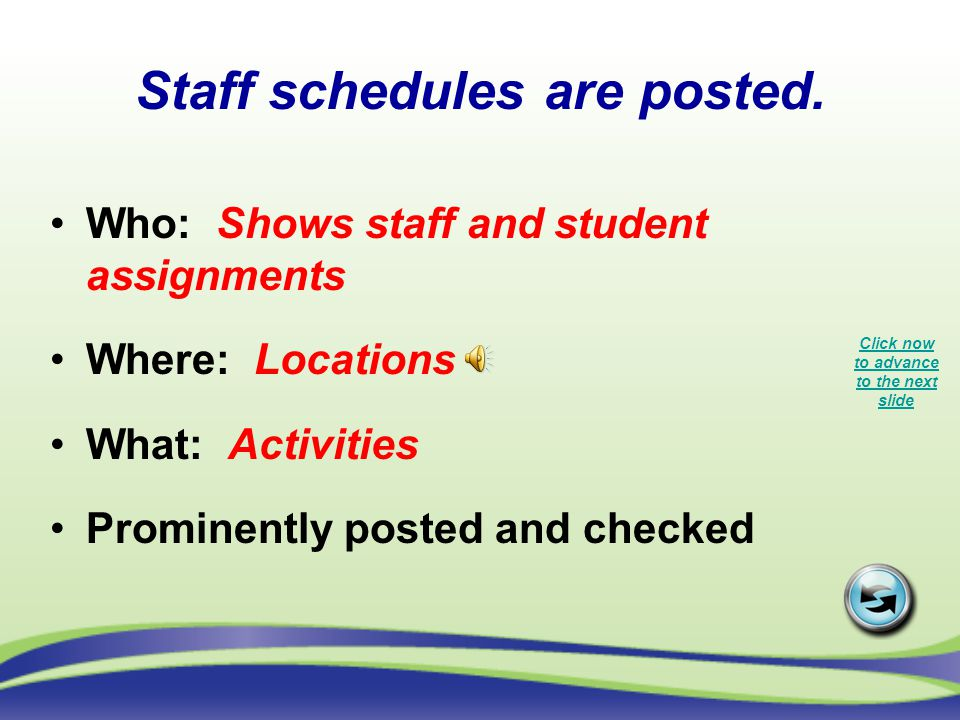 Staff schedules are posted.