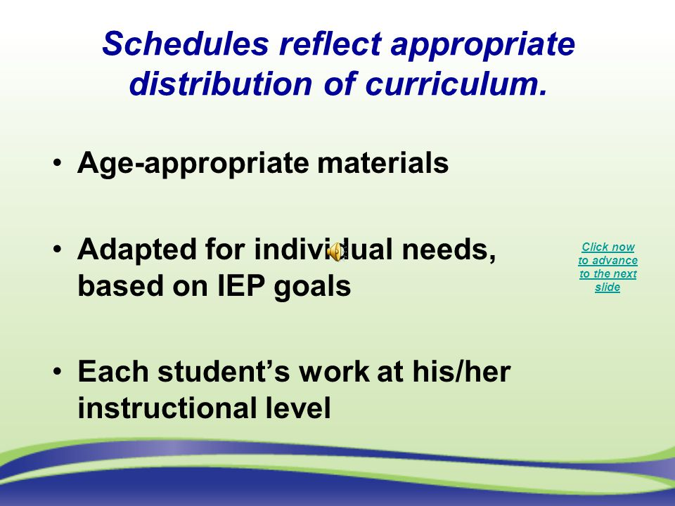 Schedules reflect appropriate distribution of curriculum.