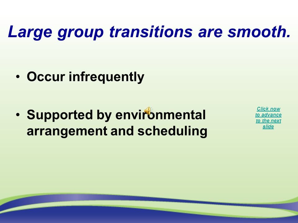 Large group transitions are smooth.