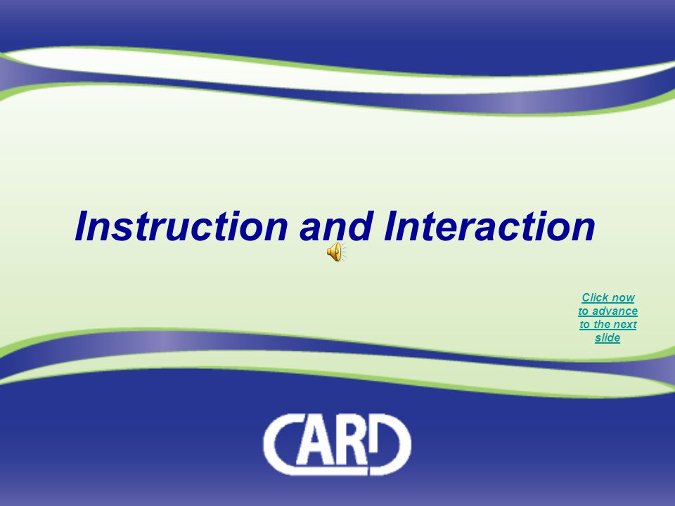Instruction and Interaction