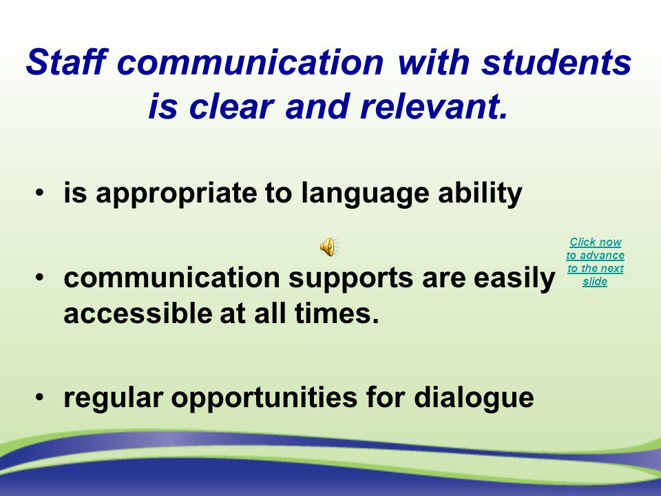 Staff communication with students is clear and relevant.