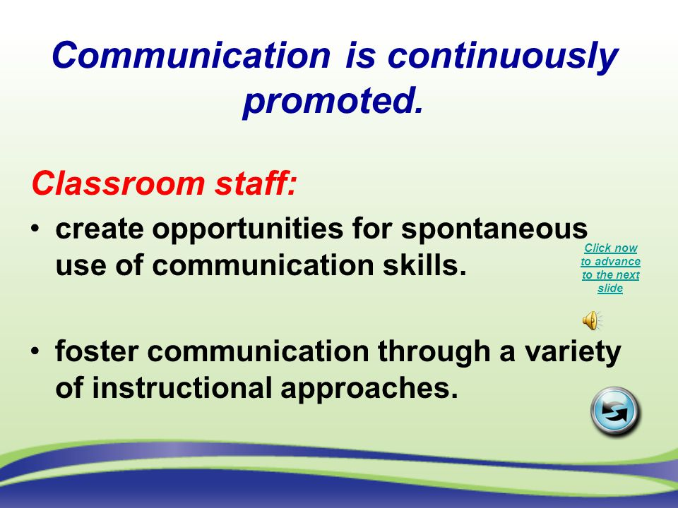 Communication is continuously promoted.