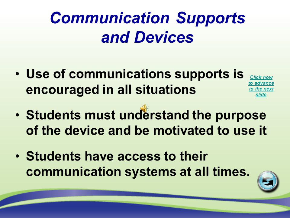 Communication Supports and Devices