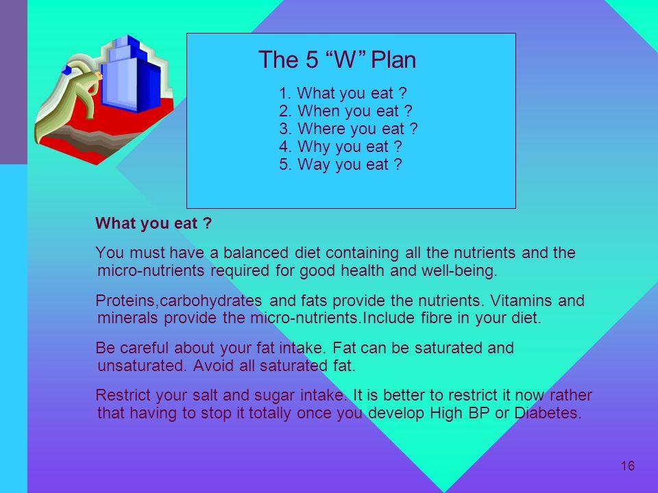 The 5 W Plan