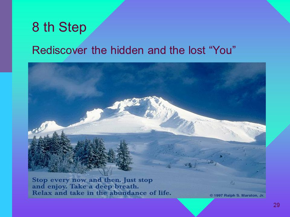 8 th Step Rediscover the hidden and the lost You