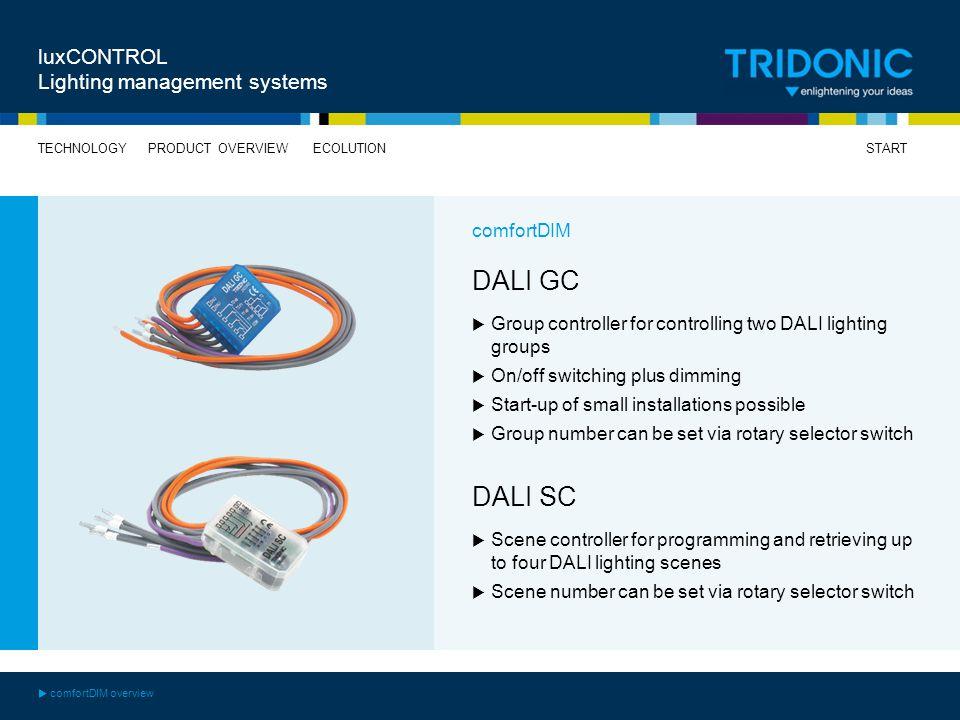 DALI GC DALI SC luxCONTROL Lighting management systems comfortDIM