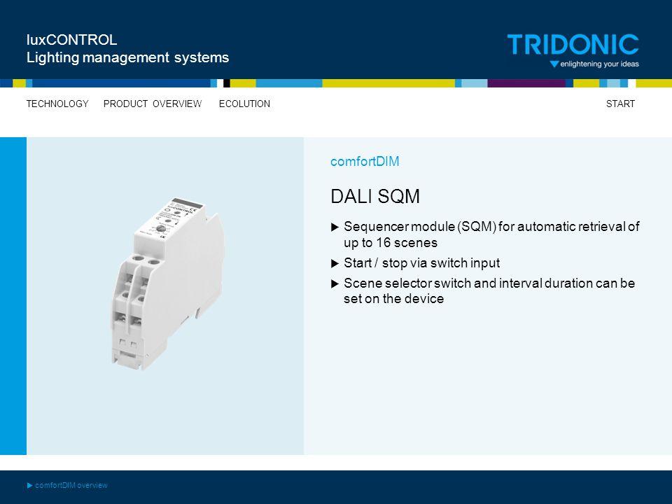 DALI SQM luxCONTROL Lighting management systems comfortDIM