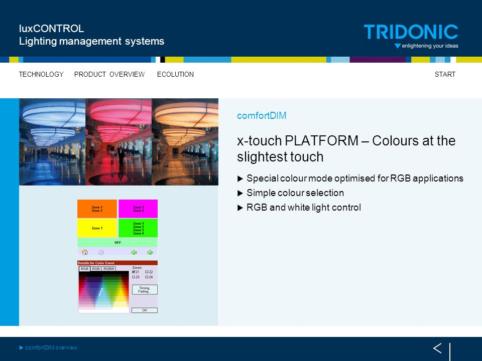 x-touch PLATFORM – Colours at the slightest touch