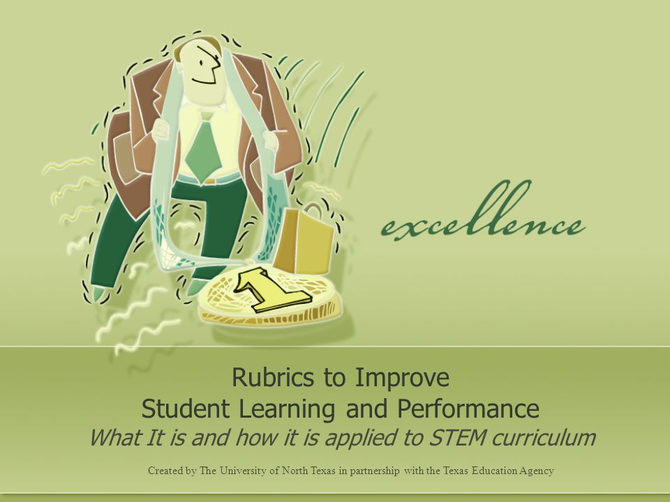 Rubrics to Improve Student Learning and Performance
