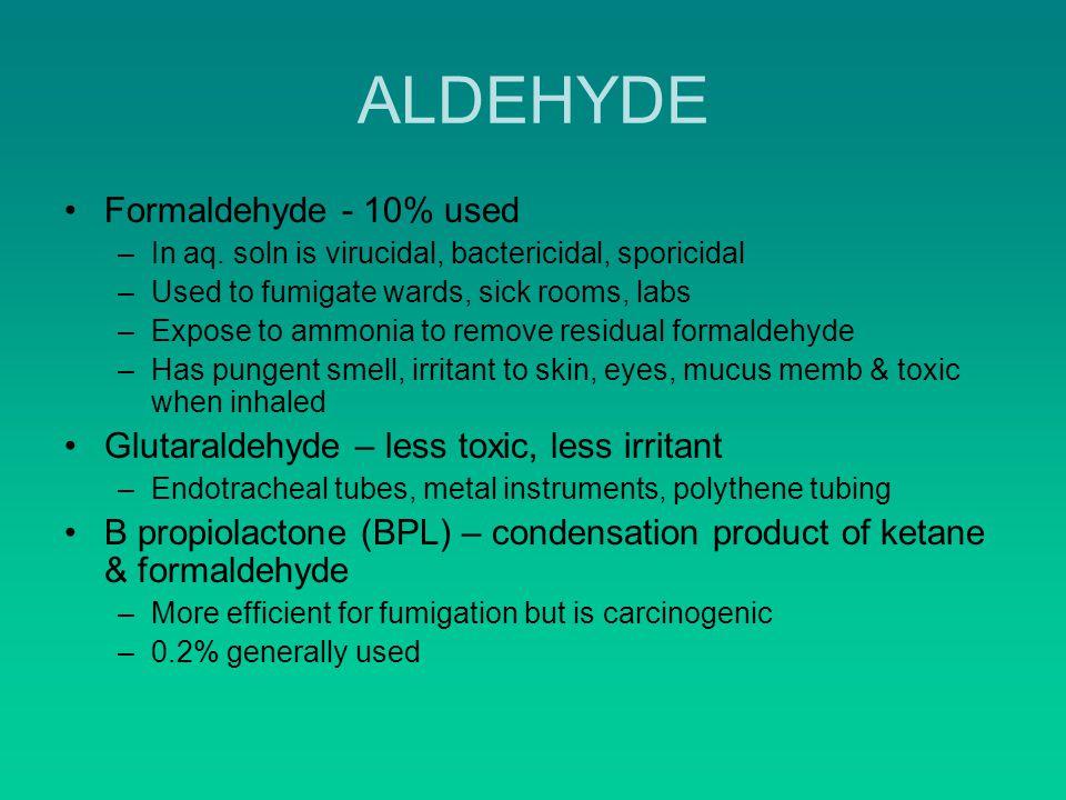 ALDEHYDE Formaldehyde - 10% used