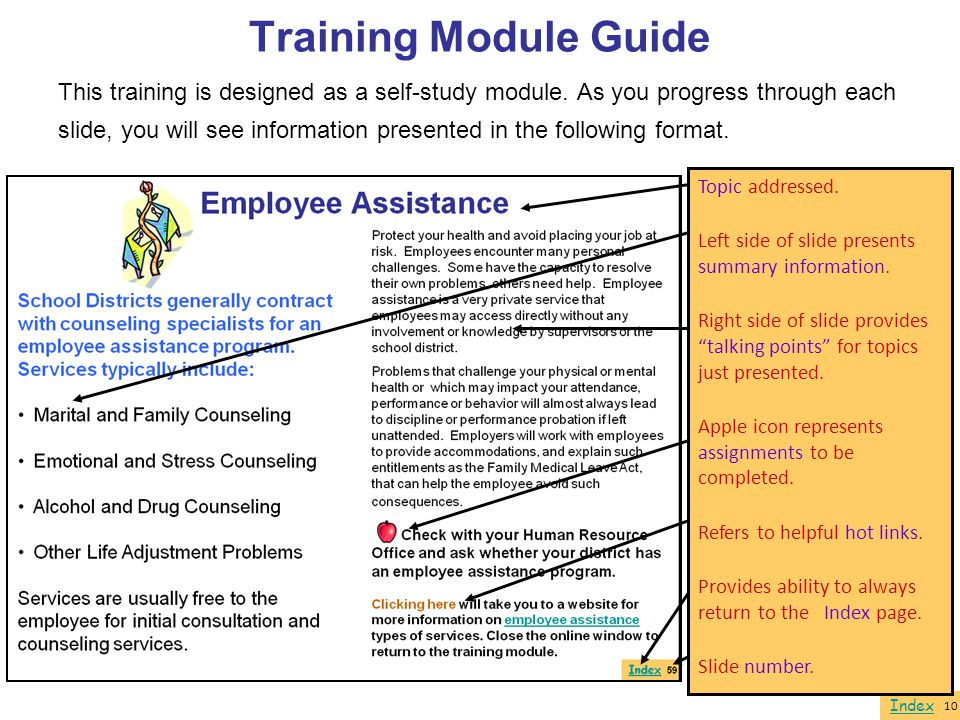 Training Module Guide This training is designed as a self-study module. As you progress through each.