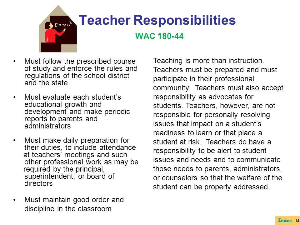 Teacher Responsibilities WAC 180-44
