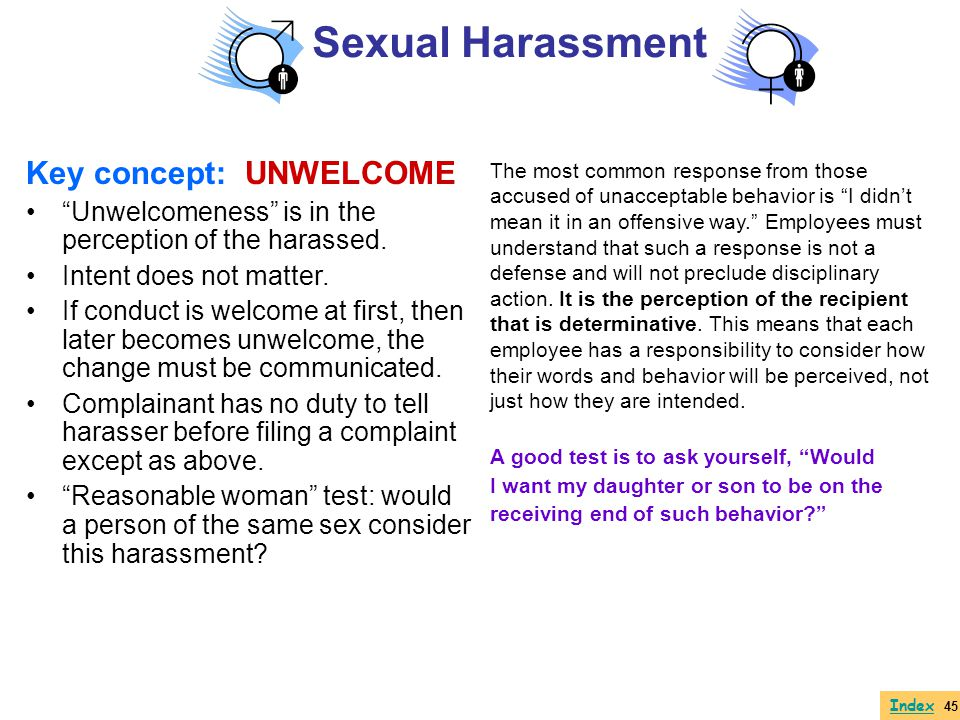Sexual Harassment Key concept: UNWELCOME