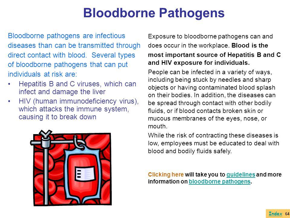 Bloodborne Pathogens Bloodborne pathogens are infectious