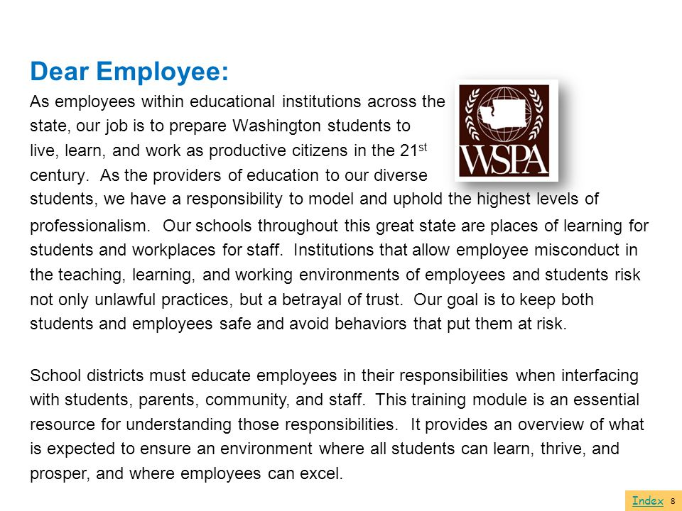 Dear Employee: As employees within educational institutions across the