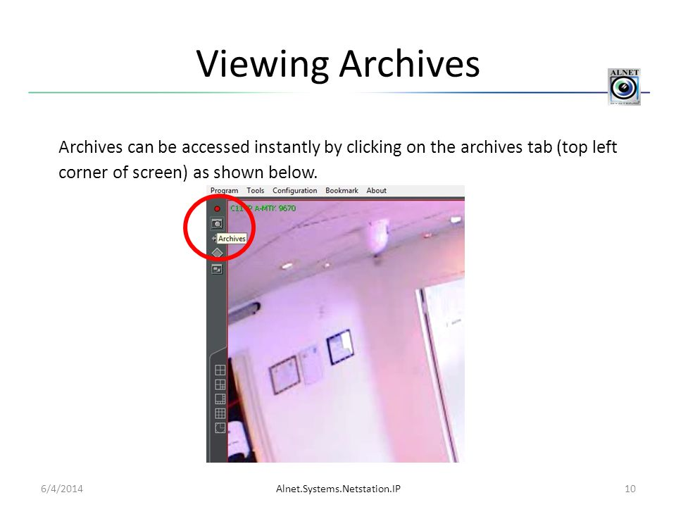 Viewing Archives Archives can be accessed instantly by clicking on the archives tab (top left corner of screen) as shown below.