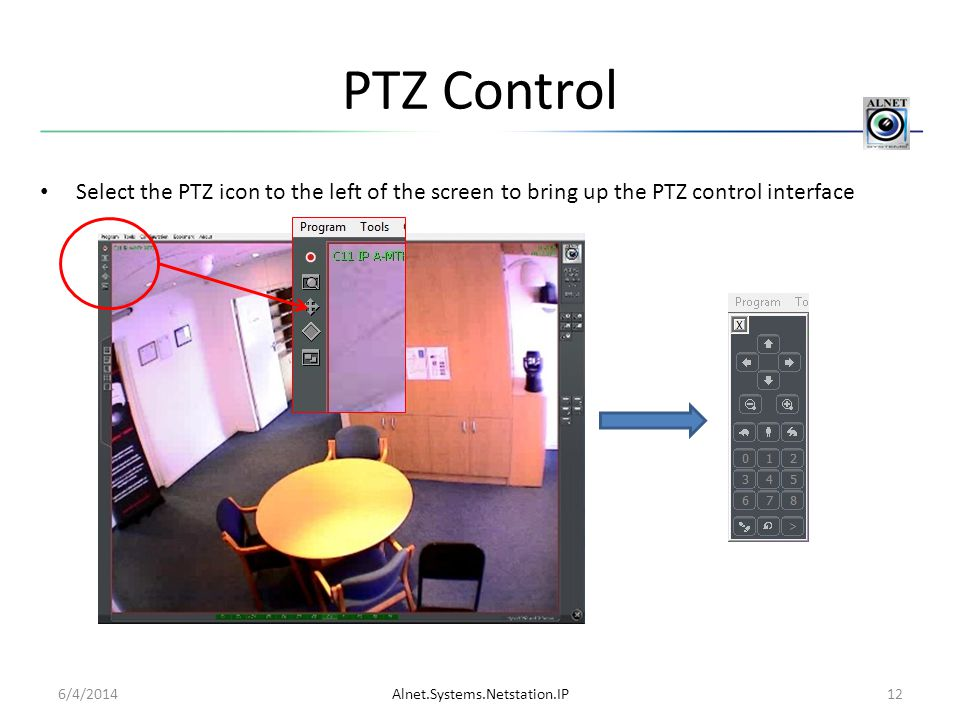 PTZ Control Select the PTZ icon to the left of the screen to bring up the PTZ control interface. 4/1/2017.