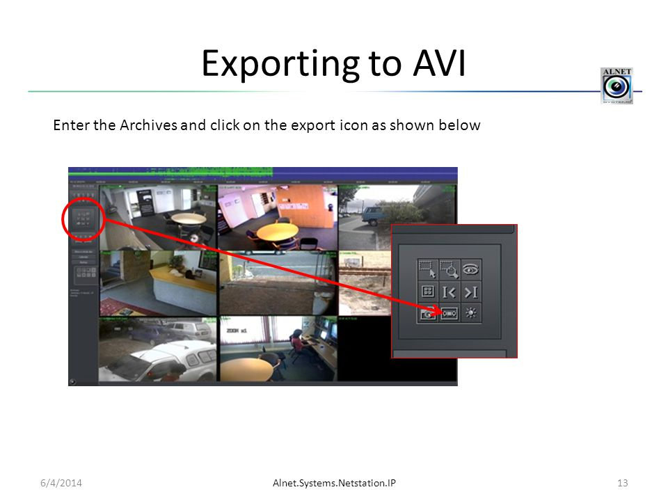 Exporting to AVI Enter the Archives and click on the export icon as shown below.