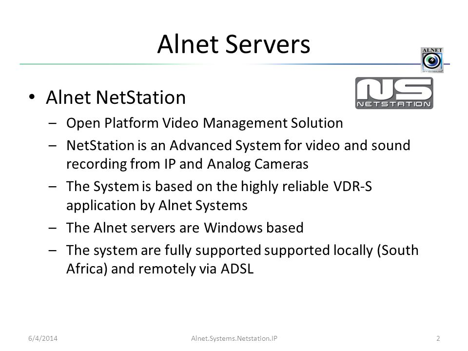 Alnet Servers Alnet NetStation Open Platform Video Management Solution